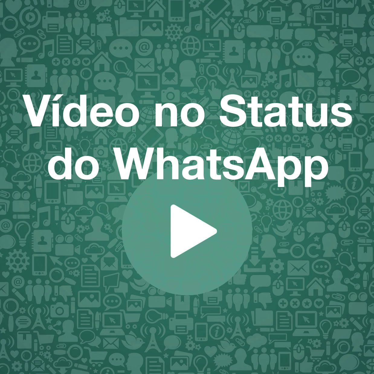 vídeo no status