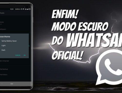 WhatsApp modo escuro – Oficial!