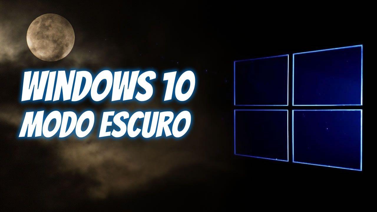 win 10 modo escuro
