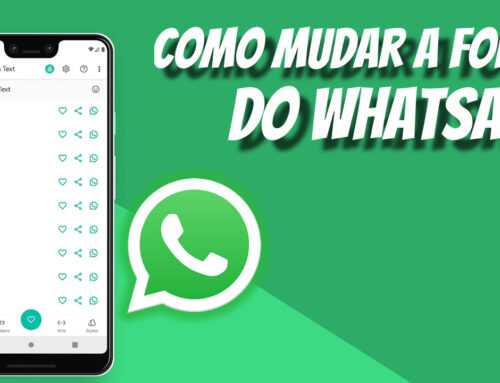Como mudar a fonte de letra do WhatsApp